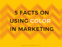 5 facts on using color in marketing